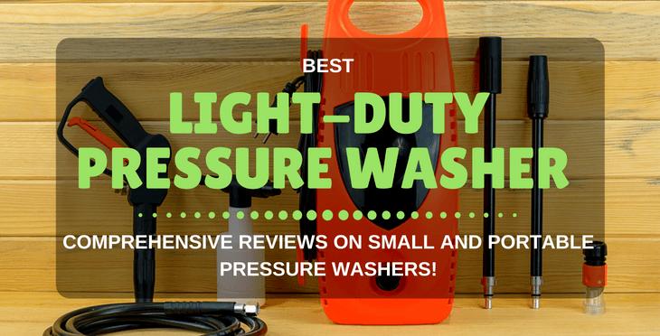 5 Best Light-Duty Pressure Washers Reviews 2019