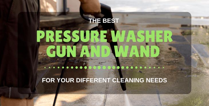 best pressure washer gun and wand