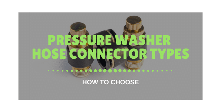 Pressure Washer Hose Connector Types
