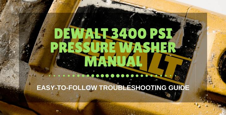 DeWalt 3400 PSI Pressure Washer Manual