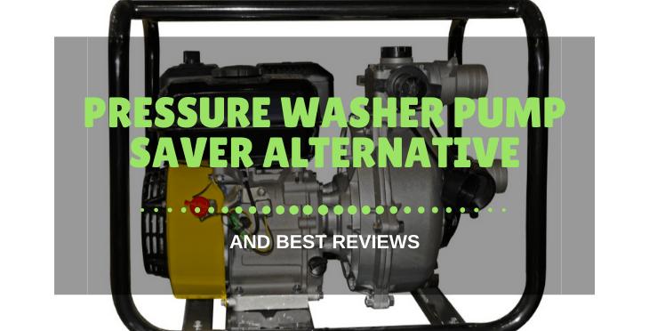 Pressure Washer Pump Saver Alternative