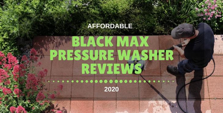 Black Max Pressure Washer Reviews