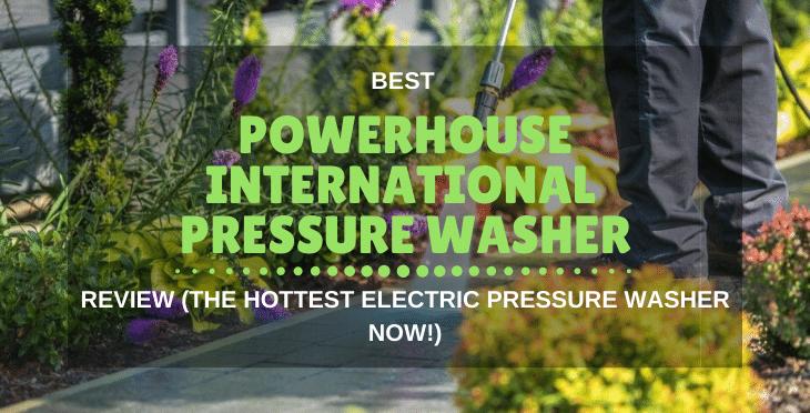 Powerhouse International Pressure Washer