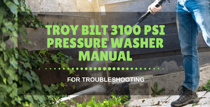 Troy Bilt 3100 psi pressure washer manual