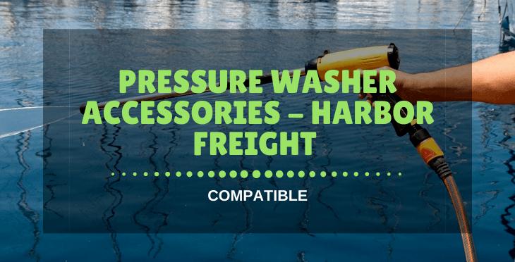 Pressure Washer Accessories - Harbor Freight
