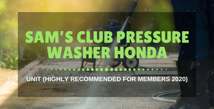 Sam's Club pressure washer Honda