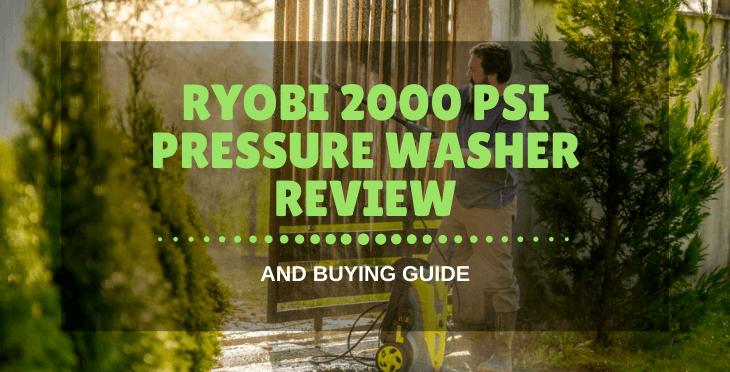 Ryobi 2000 PSI Pressure Washer Review